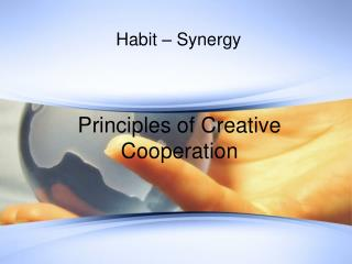 Habit �  Synergy