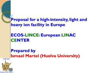 HIGH INTENSITY STABLE ION BEAMS IN EUROPE