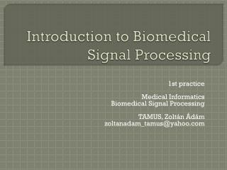 Introduction to Biomedical Signal Processing