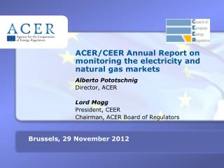 ACER/CEER Annual  R eport on monitoring the electricity  and natural gas  markets