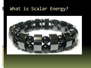 What is Scalar Energy?