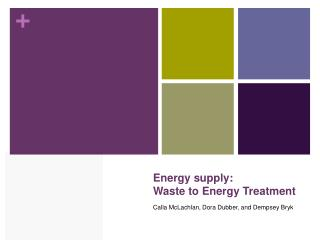 Energy supply: Waste to Energy Treatment