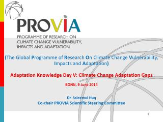 ( The Global  P rogramme of  R esearch  O n Climate Change  V ulnerability,  I mpacts and  A daptation )