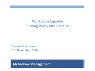Workplace Equality Turning Policy into Practice
