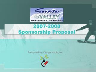 2007-2008  sponsorship proposal