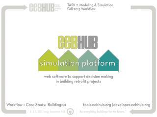 TASK 2  Modeling & Simulation Fall 2013 Workflow