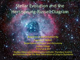 Stellar Evolution and the  Hertzsprung -Russell Diagram