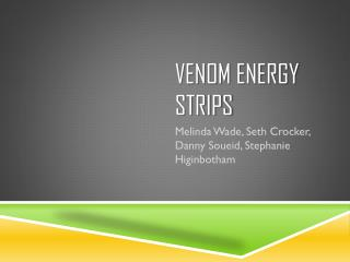 Venom Energy  Strips