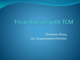 Treat Autism with TCM