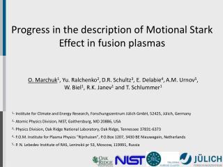 Progress in the description of Motional Stark Effect in fusion plasmas
