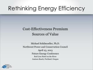 Rethinking Energy Efficiency
