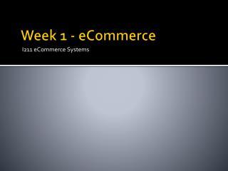 Week 1 - eCommerce