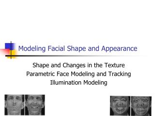 modeling facial shape and appearance