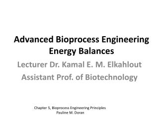 Advanced Bioprocess Engineering Energy Balances