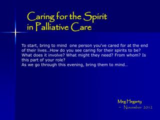 Caring for the Spirit  in Palliative  Care