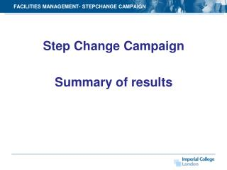 FACILITIES MANAGEMENT- STEPCHANGE CAMPAIGN