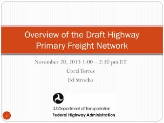 Overview of the Draft Highway Primary Freight Network