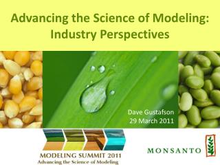 Advancing the Science of Modeling: Industry Perspectives