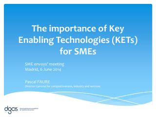 The importance of Key Enabling Technologies (KETs) for  SMEs