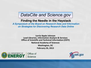 Lorrie Apple Johnson Lead Librarian, Information Analysis & Services Office  of Scientific and Technical Information (O