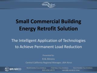Small Commercial Building Energy Retrofit Solution