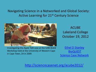 Ethel D Stanley BioQUEST Science Case Network