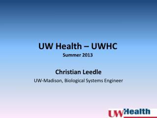 UW Health – UWHC Summer 2013