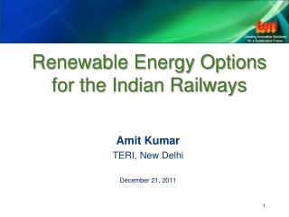 Renewable Energy Options for the Indian Railways