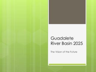 Guadalete  River Basin 2025