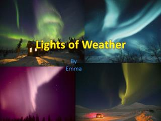Lights of Weather
