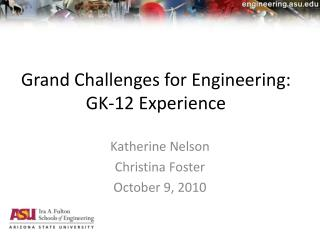 Grand Challenges for Engineering: GK-12 Experience