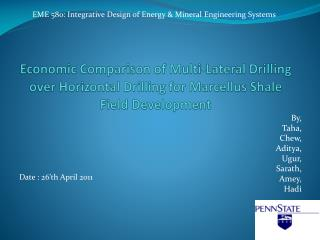 Economic Comparison of Multi-Lateral Drilling over Horizontal Drilling for Marcellus Shale Field Development