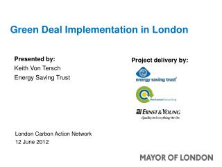 Green Deal Implementation in London