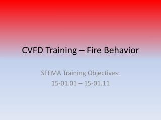 CVFD Training – Fire Behavior