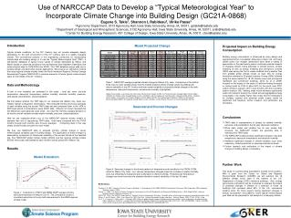 "Use of NARCCAP Data to Develop a ""Typical Meteorological Year"" to Incorporate Climate Change into Building Design (GC21"
