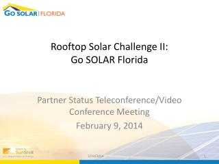 Rooftop Solar Challenge II:  Go  SOLAR  Florida