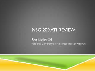 NSG 200 ATI Review