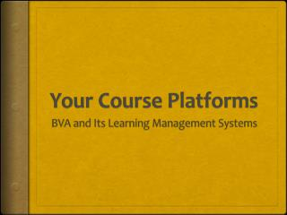 Your Course Platforms