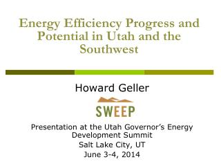 Energy Efficiency Progress and Potential in Utah and the Southwest