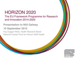 HORIZON 2020  The EU Framework  Programme  for Research and Innovation 2014-2020