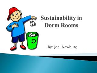Sustainability in  Dorm Rooms