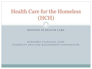 Health Care for the Homeless (HCH)