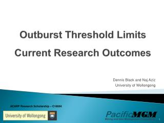Outburst Threshold Limits Current Research Outcomes