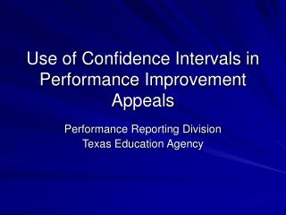 use of confidence intervals in performance improvement appeals