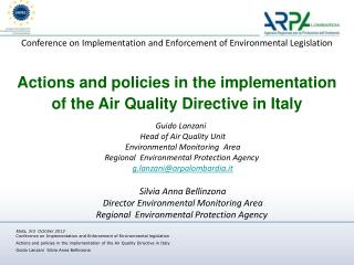 Conference on  Implementation  and  Enforcement of  Environmental Legislation Actions and policies in the implementatio