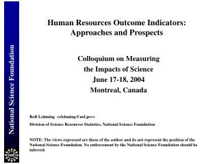 National Science Foundation Human Resources Outcome Indicators: