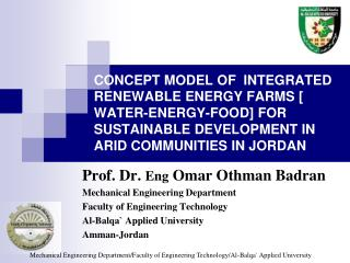 CONCEPT MODEL OF  INTEGRATED RENEWABLE ENERGY FARMS  [ WATER-ENERGY-FOOD] FOR  SUSTAINABLE DEVELOPMENT IN ARID COMMUNIT