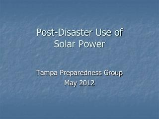 Post-Disaster Use of Solar Power