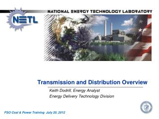 Transmission and Distribution Overview