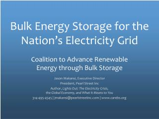 Bulk Energy Storage for the Nation's Electricity Grid